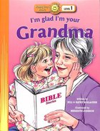 Im Glad Im Your Grandma (Happy Day Level 1 Pre-readers Series)