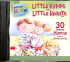Little Hymns For Little Hearts (#03 in Wonder Kids Music Series)