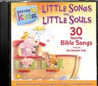 Little Songs For Little Souls (#01 in Wonder Kids Music Series)