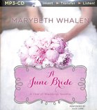 A June Wedding (Unabridged, MP3) (A Year Of Weddings Novella Series Audio)