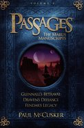 Passages (Marus Manuscripts) (#02 in Adventures In Odyssey Passages Series)