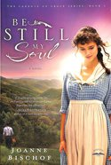 Be Still My Soul (#01 in The Cadence Of Grace Series)
