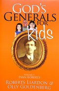 Evan Roberts (#05 in Gods Generals For Kids Series)