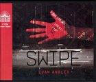 Swipe #01: Swipe (Unabridged, 7 CDS) (#01 in Swipe Series Audiobook)