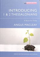 "Introducing 1 & 2 Thessalonians (Proclamation Trusts ""Preaching The Bible"" Series)"
