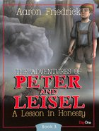 A Lesson in Honesty (#03 in Peter And Leisle Series)