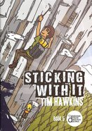 Sticking With It (#05 in Growing Young Disciples Series)