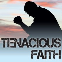 Tenacious Faith (2 Cd Mp3 Set With Booklet)