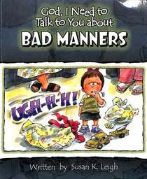 Bad Manners (God, I Need To Talk To You About Series)