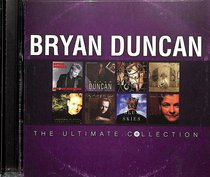 The Ultimate Collection: Bryan Duncan