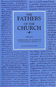 Origen: Commentary on the Epistle to the Romans Books 6-10 (Fathers Of The Church Series)