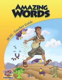 Dlc B3: Amazing Words Teachers Guide Ages 8-10 (Discipleland Level 3, Ages 8-10, Qtrs Abcd Series)