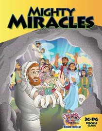 Dlc C3: Serving the King Students Guide Ages 8-10 (Mighty Miracles) (Discipleland Level 3, Ages 8-10, Qtrs Abcd Series)
