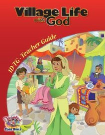 Dlc D1: Discovering Gods Greatness Teachers Guide Ages 6-8 (Village Life With God (Discipleland Level 1, Ages 6-8, Qtrs Abcd Series)
