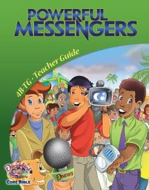 Dlc B4: Powerful Messengers Teachers Guide Ages 9-11 (Discipleland Level 4, Ages 9-11, Qtrs Abcd Series)