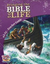 Dlc A6: Bringing the Bible to Life Teachers Guide Ages 11-14 (Discipleland Level 6, Ages 11-14, Qtrs Abcd Series)