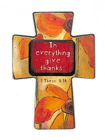 Small Wooden Cross Magnet: In Everything Give Thanks