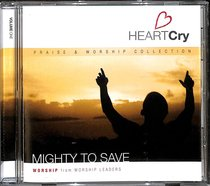 Heartcry #01: Mighty to Save
