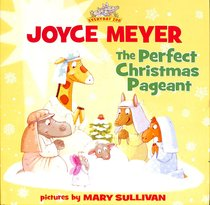 The Perfect Christmas Pageant (Everyday Zoo Series)
