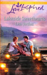Lakeside Sweethearts (Love Inspired Series)