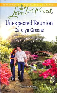 Unexpected Reunion (Southern Blessings) (Love Inspired Series)