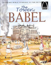 The Tower of Babel (Arch Books Series)
