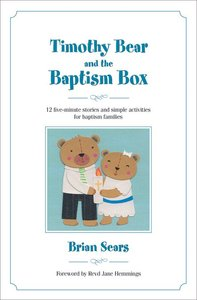 Timothy Bear and the Baptism Box