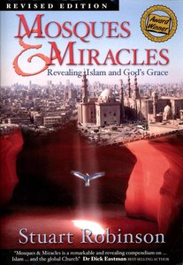 Mosques and Miracles (Tenth Edition)