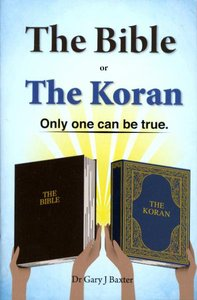 English: The Bible Or the Koran Only One Can Be True