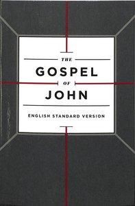 ESV Gospel of John Cross Design (Black Letter Edition)