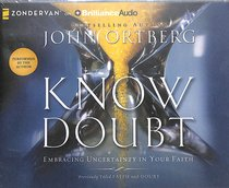 Know Doubt (Unabridged, 4 Cds)