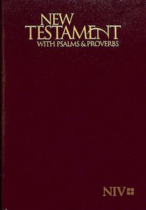 NIV Pocket New Testament With Psalms & Proverbs Burgundy