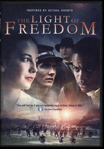 The Light of Freedom (123 Mins)