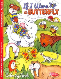 If I Were a Butterfly (Ages 2-5 Reproducible) (Warner Press Colouring/activity Under 5s Series)