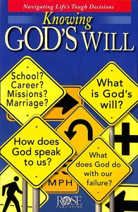 Knowing Gods Will (Rose Guide Series)
