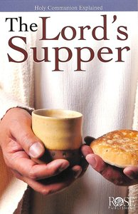 The Lords Supper (Rose Guide Series)