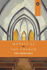 Models of the Church (Expanded 1991)