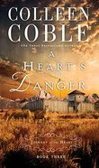 A Hearts Danger (#03 in Journey Of The Heart Series)