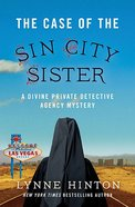 The Case of the Sin City Sister (#02 in Divine Private Detective Agency Mystery Series)
