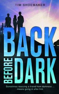 Back Before Dark (#02 in Code Of Silence Series)