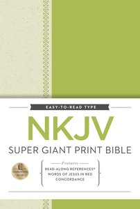 NKJV Super Giant Print Reference Bible (Red Letter Edition)