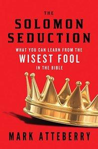 The Solomon Seduction