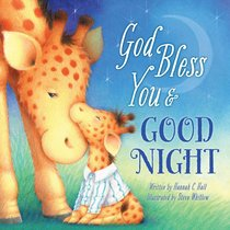 God Bless You and Good Night (A God Bless Book Series)