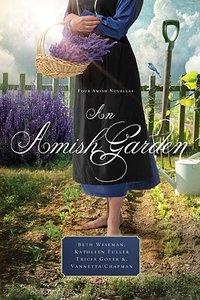 4in1: An Amish Garden