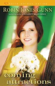 Coming Attractions (#03 in Katie Weldon Series)