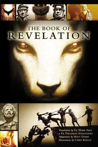The Book of Revelation: A Graphic Novel