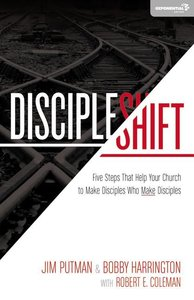 Discipleshift: Five Steps That Help Your Church to Make Disciples