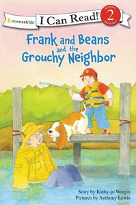 Frank and Beans and the Grouchy Neighbour (I Can Read!2/frank And Beans Series)
