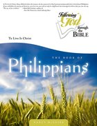 Philippians (Following God: Through The Bible Series)