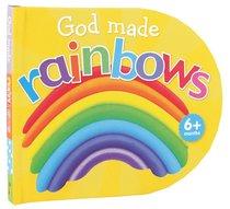 God Made Rainbows
